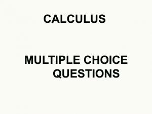CALCULUS MCQS