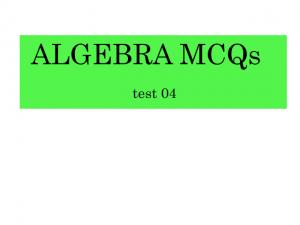 algebra mcqs test 04