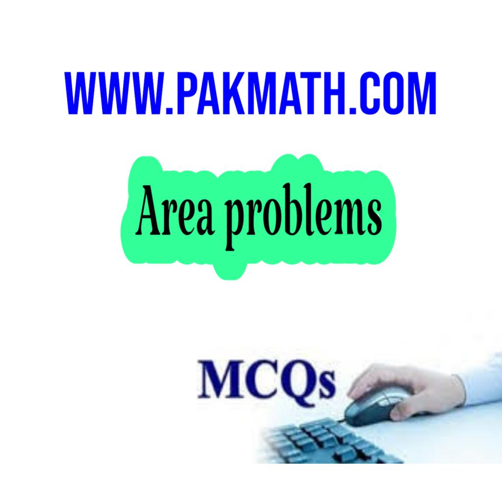 Area problem mcqs general math