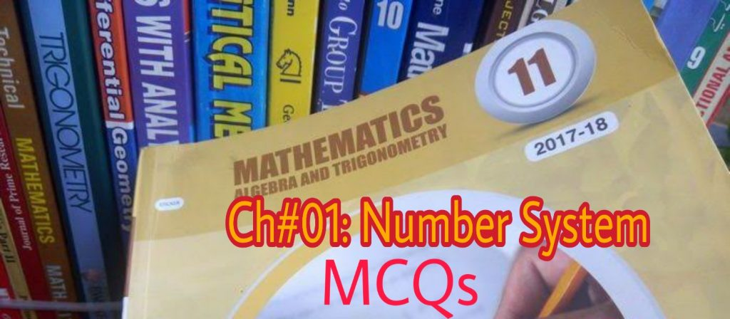 Number system mcqs (ch#01) Fsc 1st year