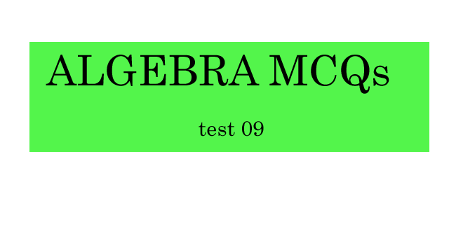https://www.pakmath.com/category/algebra-mcqs/